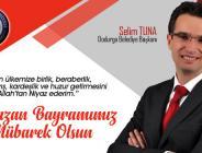 Dodurga Belediye Başkanı Selim Tuna Ramazan Bayramı Mesajı