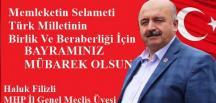 MHP İL GENEL MECLİS ÜYESİ HALUK FİLİZLİ'NİN BAYRAM MESAJI