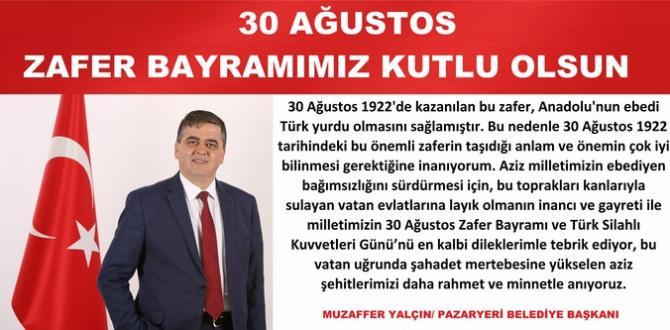 """BAŞKAN YALÇIN'DAN """"30 AĞUSTOS ZAFER BAYRAMI"""" MESAJI"""
