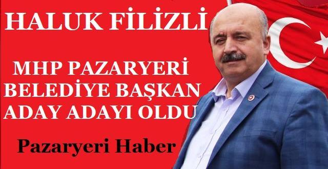 MHP Pazaryeri Belediye Başkanı Aday Adayı Haluk Filizli