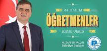 Belediye Başkanı Muzaffer Yalçın, 24 Kasım Öğretmenler Günü Mesajı