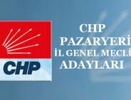 CHP PAZARYERİ İL GENEL MECLİS ADAYLARI