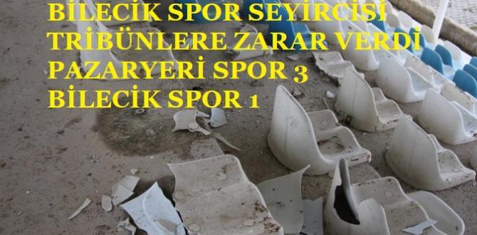 PAZARYERİ SPOR 3 BİLECİK SPOR 1 (VİDEOLU)