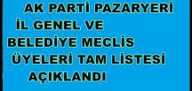 AK PAZARYERİ ADAY LİSTELERİ