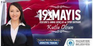 PAZARYERİ BELEDİYE BAŞKANI TEKİN'İN 19 MAYIS MESAJI