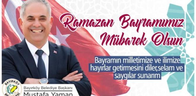 Bakırköy Belediye Başkanı Yaman'ın Bayram Mesajı