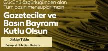 """Belediye Başkanı TEKİN' in """"24 Temmuz Gazeteciler ve Basın Bayramı"""" mesajı"""