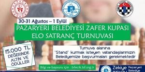 PAZARYERİ BELEDİYESİ ZAFER KUPASI ELO SATRANÇ TURNUVASI