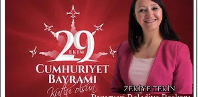 Pazaryeri Belediye Başkanı Tekin'in , 29 Ekim Mesajı
