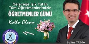 Dodurga Belediye Başkanı Selim Tuna'nın 24 Kasım Öğretmenler Günü Mesajı