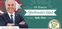 Bayırköy Belediye Başkanı Mustafa Yaman'ın Öğretmenler Günü Mesajı