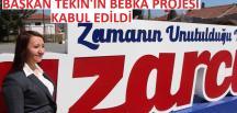 PAZARYERİ BELEDİYESİNİN BEBKA PROJESİ KABUL EDİLDİ
