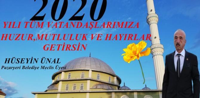 Meclis üyesi Hüseyin Ünal'ın Yeni Yıl Mesajı