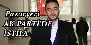 Ak Parti Pazaryeri Gençlik Kolları Başkanı Oral İstifa Etti