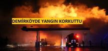 DEMİRKÖY'DE BENZİNLİK YANGINI KORKUTTU