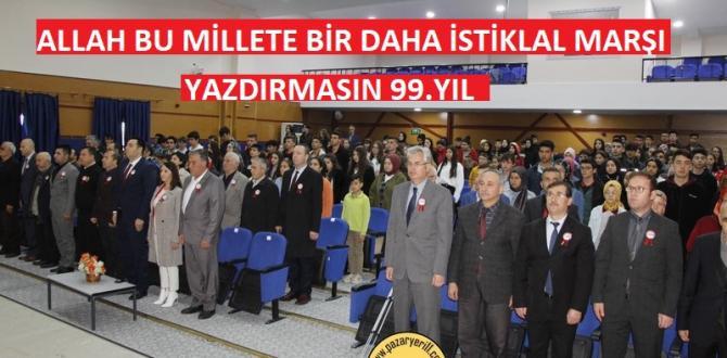 İstiklal Marşı'nın Kabulünün 99. Yıl Dönümü Çeşitli Etkinlikler ile kutlandı