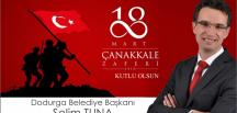 DODURGA BELEDİYE BAŞKANI TUNA'NIN 18 MART MESAJI