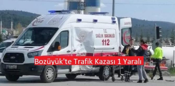 Bozüyük'te Ambulans ve Motosiklet Kazası 1 yaralı