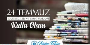 Belediye Başkanı Tekin,'in Gazeteciler ve Basın Bayramı Mesajı