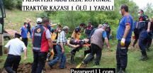 Arapdede Köyünde Traktör Kazası 1 ölü 1 yaralı