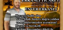 ERKANLI TİCARET ENVER ERKANLI'NIN BAYRAM KUTLAMASI