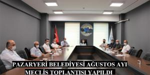 Pazaryeri Belediyesi ağustos ayı meclis toplantısı yapıldı