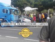 Demirköy'de TIR ile Otomobil Çarpıştı 5 yaralı