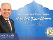 Bayırköy Belediye Başkanı Mustafa Yaman'ın Mevlid Kandili Mesajı