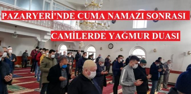 Pazaryeri'nde Cuma Namazı sonrası Yağmur Duası Yapıldı