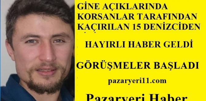 KAÇIRILAN DENİZCİLERDEN HAYIRLI HABER GELDİ