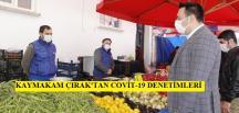Kaymakam Çırak'tan Pazar Denetimi