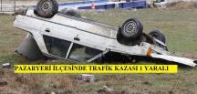 PAZARYERİ İLÇESİNDE TRAFİK KAZASI
