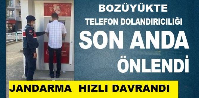 BOZÜYÜK'TE TELEFON DOLANDIRICILARINA JANDARMA ENGELİ