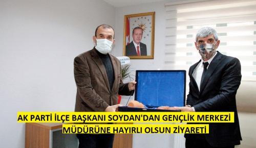Başkan Soydan'dan Gençlik Merkesi Müdürü Akyüz'e ziyaret