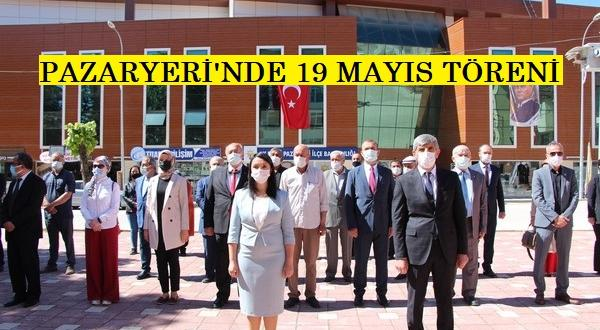 PAZARYERİ'NDE 19 MAYIS GENÇLİK VE SPOR BAYRAM KUTLAMASI