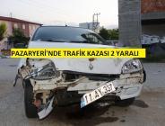 Pazaryeri'nde Trafik Kazası 2 yaralı