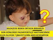 PAZARYERİ'NDE KAZA YAPAN ANNE VE BEBEĞİ KENDİ KADERLERİNE TERKEDİLDİ