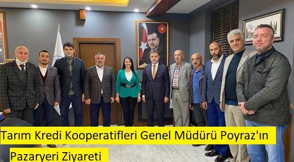 Tarın Kredi Kooperatifleri Genel Müdürü Poyraz'ın Pazaryeri Ziyareti